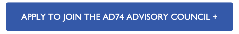 Apply to Join the AD74 Advisory Council