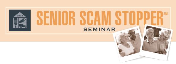 Senior Scam Stopper Seminar